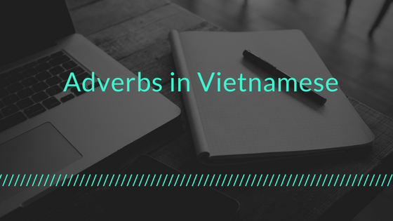 Adverbs in Vietnamese 1